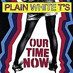 Plain White T's Our Time Now (4-Track Maxi-Single)