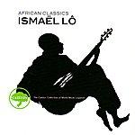 Ismaël Lô African Classics: Ismael Lô