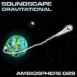 Soundscape Gravitational EP