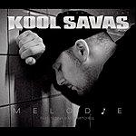 Kool Savas Melodie (4-Track Maxi-Single)