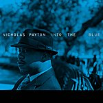 Nicholas Payton Into The Blue