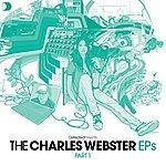Charles Webster Defected Presents The Charles Webster EP, Part 1