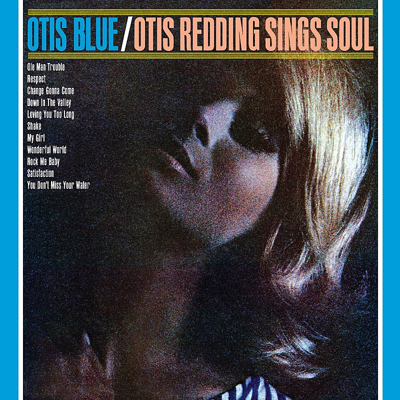 Cover Art: Otis Blue: Otis Redding Sings Soul (Collector's Edition)(Remastered)