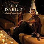 Eric Darius Goin' All Out (Single)