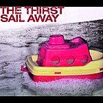 Thirst Sail Away (2-Track Single)
