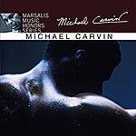 Michael Carvin Marsalis Music Honors Series