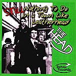 Head Still Nothing To Do In A Town Called Leatherhead (Remastered)