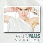 Marta Mus Careful EP