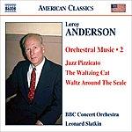Leonard Slatkin Leroy Anderson: Orchestral Music, Vol.2