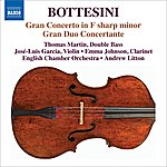 Thomas Martin Bottesini Collection, Vol.1: Gran Concerto in F-Sharp Minor/Gran Duo Concertante