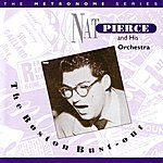 Nat Pierce The Metronome Series: The Boston Bustout