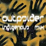 The OUTpsiDER Indigenous Blue Remixes (4-Track Maxi-Single)