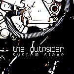 The OUTpsiDER System Slave
