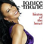 Janice Marie Hiatus Of The Heart
