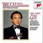 Cho-Liang Lin Bruch: Violin Concerto No.1, Scottish Fantasy