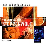 The Durutti Column Treatise On The Steppenwolf (Sound Track)
