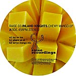Inland Knights Chewy Mango EP