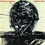Dream Syndicate Medicine Show