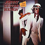 Johnny 'Guitar' Watson Love Jones