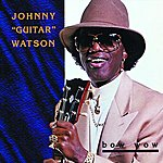 Johnny 'Guitar' Watson Bow Wow