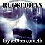 Ruggedman Thy Album Come (Parental Advisory)