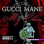 Gucci Mane My Chain (4-Track Maxi-Single)