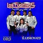 Los Fugitivos Ilusiones (Serie Autenticas De Oro)
