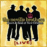 Neville Brothers Heart & Soul Of New Orleans