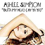 Ashlee Simpson Outta My Head (Ay Ya Ya) (Single)