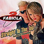 2 Fabiola Straight To The Top