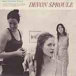 Devon Sproule Keep Your Silver Shined