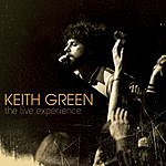 Keith Green The Live Experience
