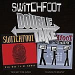 Switchfoot Double Take: New Way To Be Human/Learning To Breathe