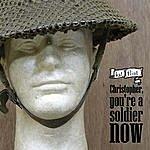 Kat Flint Christopher, You're A Soldier Now