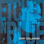 Rory Gallagher Etched In Blue
