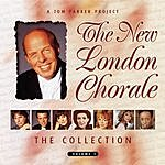 The New London Chorale The Collection, Vol.1