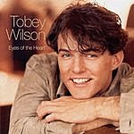Tobey Wilson Eyes Of The Heart