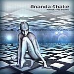 Ananda Shake Inside The sound