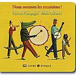 Carmen Campagne Nous Sommes Les Musiciens!