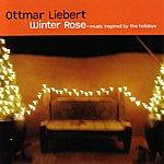 Ottmar Liebert Winter Rose