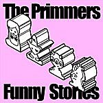 The Primmers Funny Stories (Single)