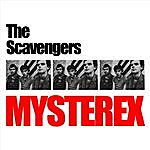 The Scavengers Mysterex (Single)