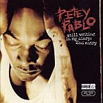 Petey Pablo Still Writing In My Diary: 2nd Entry (Parental Advisory)