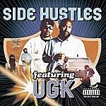 UGK Side Hustles (Parental Advisory)