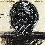 Dream Syndicate Medicine Show (Bonus Tracks)