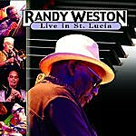 Randy Weston Live At St. Lucia