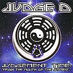 Judge D Judgement Time