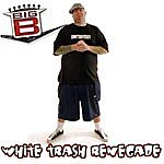 Big B White Trash Renegade