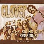 Clover The Sound City Sessions (Bonus Tracks)