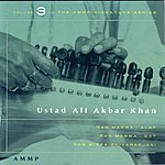 Ali Akbar Khan Signature Series, Vol.3